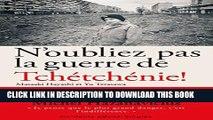 [PDF] N oubliez pas la guerre de Tchétchénie ! (French Edition) Full Collection