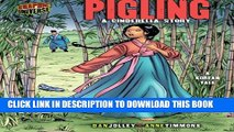 [PDF] Pigling: A Cinderella Story [A Korean Tale] (Graphic Myths and Legends) [Online Books]
