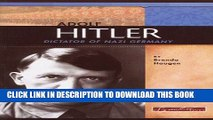 [PDF] Adolf Hitler: Dictator of Nazi Germany (Signature Lives: Modern World) [Online Books]