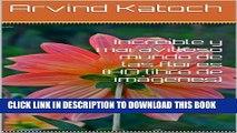 [PDF] Increíble y maravilloso mundo de las flores (HD libro de imágenes) (Spanish Edition) Full