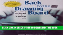 [Read PDF] Back to the Drawing Board: Designing Corporate Boards for a Complex World Download Free