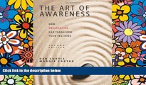 READ FULL  The Art of Awareness, Second Edition: How Observation Can Transform Your Teaching  READ