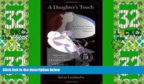 Big Deals  A Daughter s Touch: One Woman s Journey through Postpartum Depression  Best Seller
