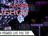 Découverte (Live) : Axiom Verge (1/2)