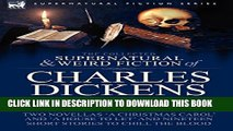 [PDF] The Collected Supernatural and Weird Fiction of Charles Dickens-Volume 1: Contains Two