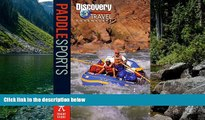 Big Deals  Paddle Sports (Discovery Travel Adventures)  Full Read Best Seller