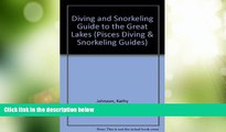 Big Deals  Diving and Snorkeling Guide to the Great Lakes: Lake Superior, Michigan, Huron, Erie,