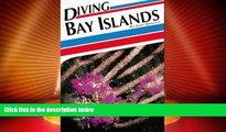 Big Deals  Diving Bay Islands (Aqua Quest Diving)  Full Read Best Seller