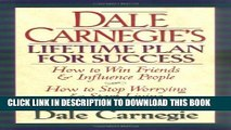 [PDF] Dale Carnegie s Lifetime Plan for Success: The Great Bestselling Works Complete In One