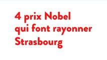 4 prix Nobel qui font rayonner Strasbourg