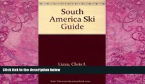 Must Have PDF  Bradt Hiking Guide South America Ski Guide  Full Read Most Wanted