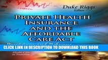 [PDF] Private Health Insurance and the Affordable Care Act: Provisions and Reforms (Health Care in