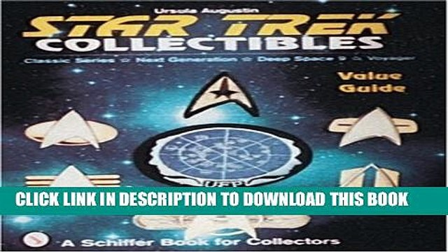 [PDF] Star Trek Collectibles : Classic Series, Next Generation, Deep Space Nine, Voyager Value