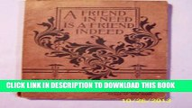 [Read PDF] A Friend in Need is a Friend Indeed: Health Hints for the Home, Hints Upon Hygiene and