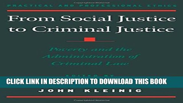 [PDF] From Social Justice to Criminal Justice: Poverty and the Administration of Criminal Law