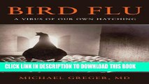 [PDF] Bird Flu: A Virus of Our Own Hatching Full Colection