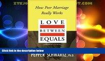 Big Deals  Love Between Equals: How Peer Marriage Really Works  Best Seller Books Best Seller