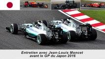 Entretien avec Jean-Louis Moncet avant le GP du Japon 2016