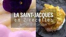 Recettes : comment cuisiner la Saint-Jacques avec Christian Le Squer ?