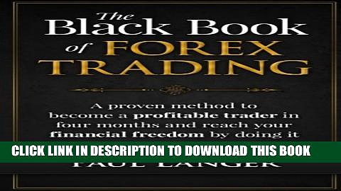 Collection Book The Black Book of Forex Trading: A Proven Method to Become a Profitable Trader in
