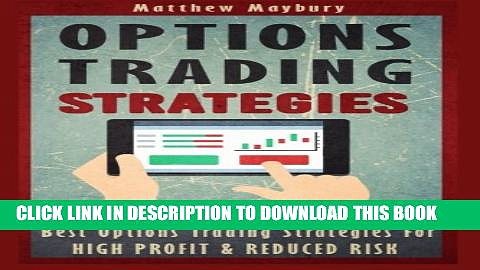 New Book Options Trading: Strategies – Best Options Trading Strategies For High Profit   Reduced