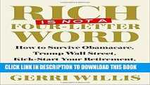 Collection Book Rich Is Not a Four-Letter Word: How to Survive Obamacare, Trump Wall Street,