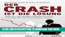 [PDF] Der Crash ist die Lösung: Warum der finale Kollaps kommt und wie Sie Ihr Vermögen retten