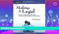 read here  Making It Legal: A Guide to Same-Sex Marriage, Domestic Partnerships   Civil Unions