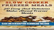 [PDF] Freezer Meals Cookbook: 35 Easy and Delicious Make-Ahead Freezer Meals Recipes (Crock Pot