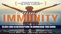 [PDF] Ultimate Immunity: Supercharge Your Body s Natural Healing Powers Full Online