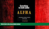 FREE PDF  Everything to know about Alpha: an unlicensed historical factbook of Alpha Phi Alpha
