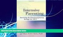 Big Deals  Intensive Parenting: Surviving the Emotional Journey through the NICU  Best Seller