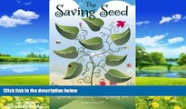 Big Deals  The Saving Seed: Growing a Financially Healthy Family Tree  Full Ebooks Most Wanted