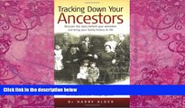 Big Deals  Tracking Down Your Ancestors: Discover the story behind your ancestors and bring your