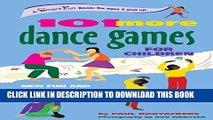[PDF] 101 More Dance Games for Children: New Fun and Creativity with Movement (SmartFun Activity