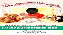 [PDF] When Grandma Was a Girl: What Her Life was Like as a Child Popular Collection
