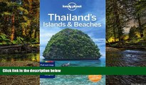 Big Deals  Lonely Planet Thailand s Islands   Beaches (Travel Guide)  Full Read Most Wanted