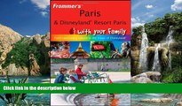 Books to Read  Frommer s Paris and Disneyland Resort Paris With Your Family: From Captivating