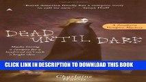 [PDF] Dead Until Dark  (Sookie Stackhouse/True Blood, Book 1) Full Online