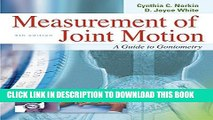 [PDF] Measurement of Joint Motion : A Guide to Goniometry, 4th Edition Popular Colection