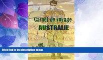 Big Deals  Australie carnet de voyage: Carnets de voyage Australie. Journal de bord. Budget guide.
