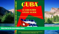 Big Deals  Cuba Country Study Guide (World Country Study Guide  Best Seller Books Most Wanted