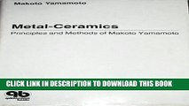 [PDF] Metal-Ceramics: Principle and Methods of Makoto Yamamoto Popular Online