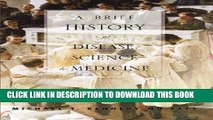 [PDF] A Brief History of Disease, Science and Medicine Popular Colection