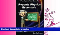 READ BOOK  APlusPhysics: Your Guide to Regents Physics Essentials  PDF ONLINE