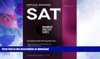 EBOOK ONLINE  SAT Critical Reading Workbook (Advanced Practice Series) (Volume 4)  GET PDF