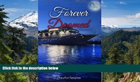 Must Have PDF  Forever Doomed: A Cruise Ship Murder Mystery! (Under The Moonlight Book 2)  Full