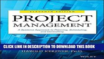 [PDF] Project Management: A Systems Approach to Planning, Scheduling, and Controlling Full Online
