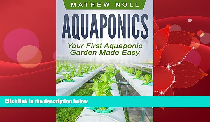Enjoyed Read Aquaponics: Your First Aquaponic Garden Made Easy (Aquaponics for Beginners,