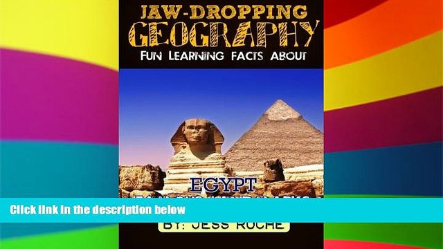Big Deals  Jaw-Dropping Geography: Fun Learning Facts About Egypt Famous Landmarks: Illustrated